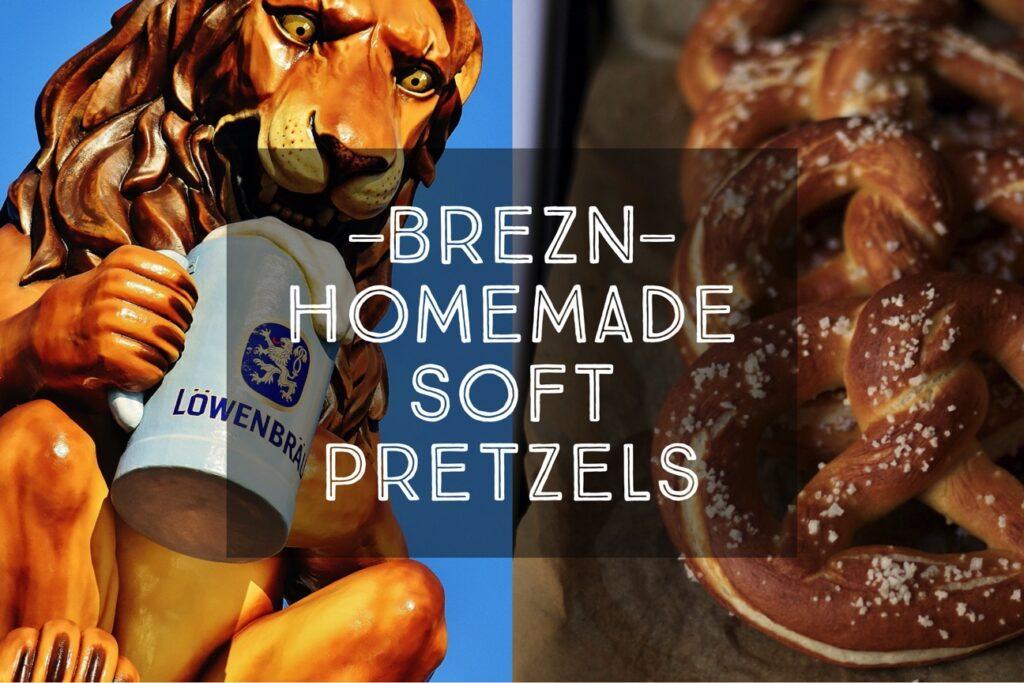 Brezn Homemade Soft Pretzels