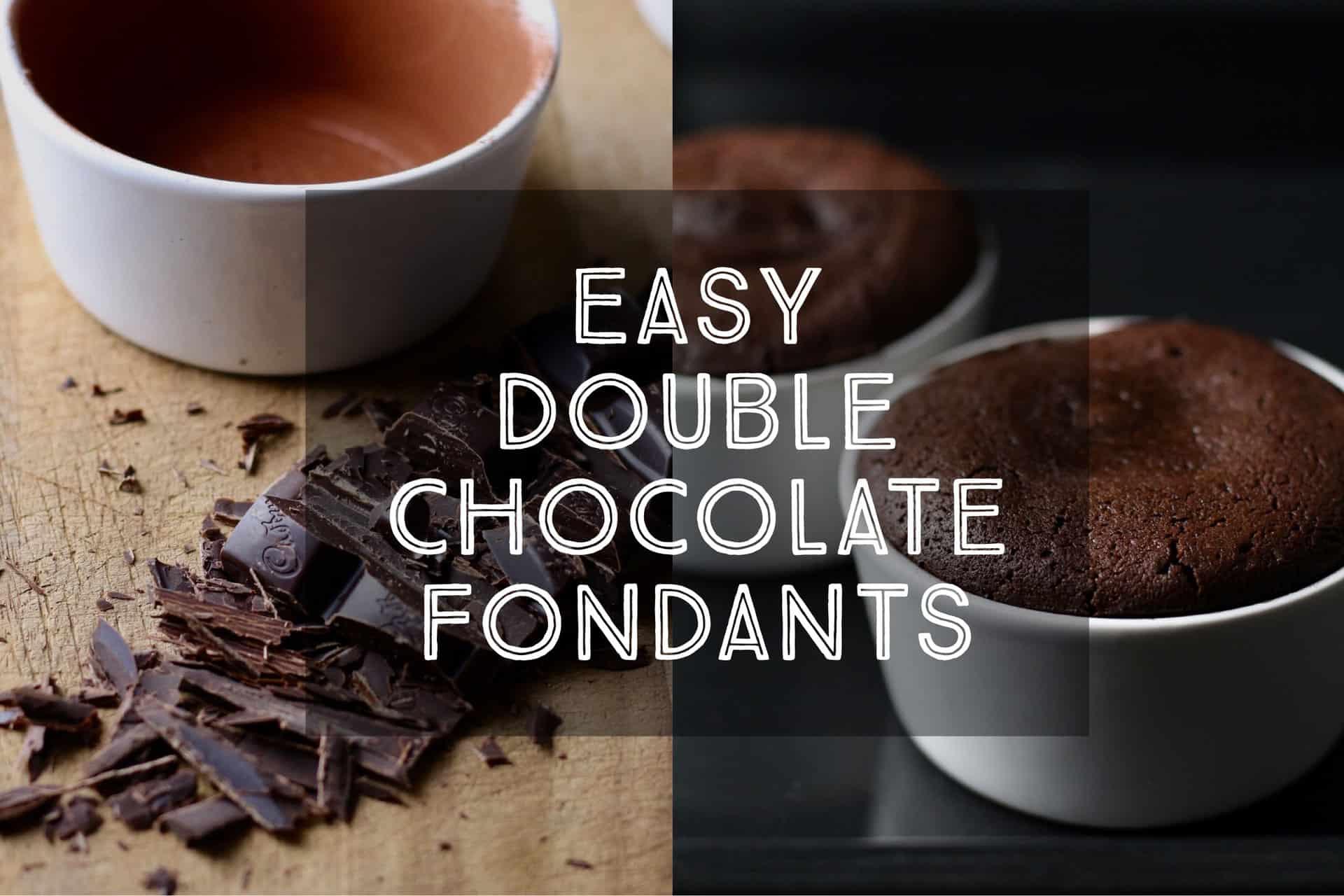 Easy Double Chocolate Fondants