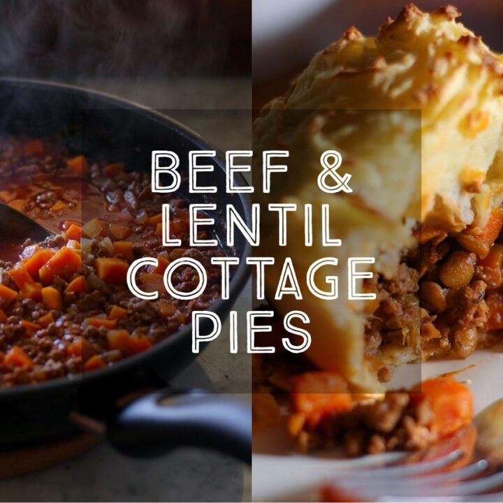 Beef and Lentil Cottage Pies
