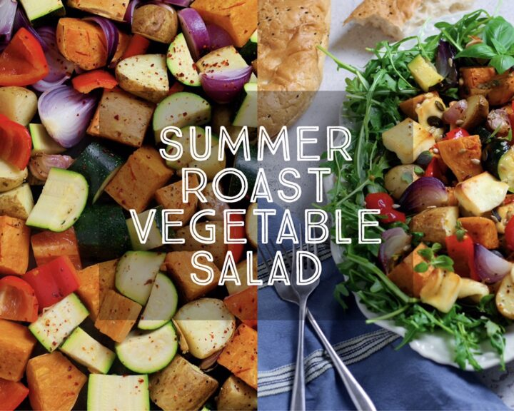 Summer Roast Vegetable Salad