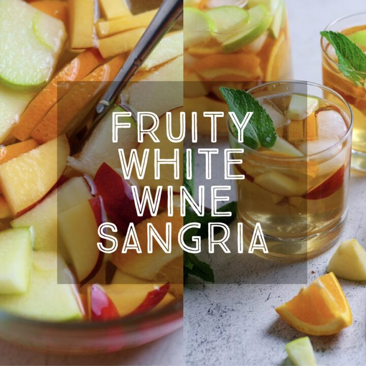 Fruity White Wine Sangria